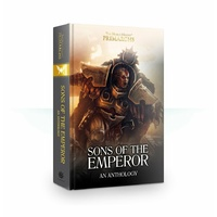Black Library: Horus Heresy Primarchs: Sons Of The Emperor: Anthology Novel