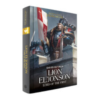 Black Library Lion El'Jonson: Lord Of The First (Hardback)