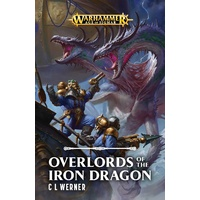 Black Library: Age of Sigmar: Overlords of the Iron Dragon Hardback Novel