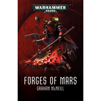 Black Library: Forges of Mars Omnibus Novel