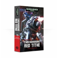 Black Library: Carcharodons: Red Tithe Novel
