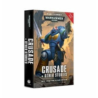 Black Library: Warhammer 40k: Crusade and Other Stories Novel