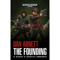 Black Library: Gaunts Ghosts: The Founding Novel