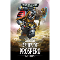 Black Library: Space Marine Conquests: Ashes of Prospero Novel