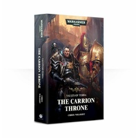 Black Library: Vaults of Terra: The Carrion Throne Novel