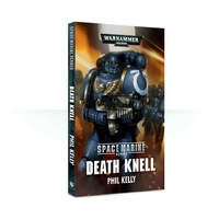 Black Library: Space Marine Heroes: Death Knell Novel