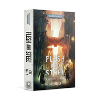 Black Library Flesh And Steel (Paperback)