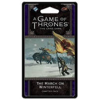 A Game of Thrones LCG 2nd Edition The March on Winterfell Chapter Pack
