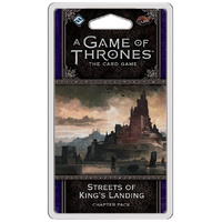 A Game of Thrones LCG 2nd Edition Streets of King's Landing Chapter Pack