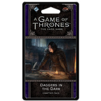 A Game of Thrones LCG 2nd Edition Daggers in the Dark Chapter Pack