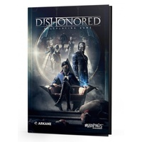 Dishonored: The Roleplaying Game Corebook