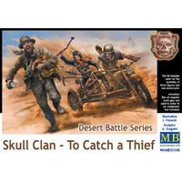 Master Box 1/35 Desert Battle Skull Clan Catch a Thief