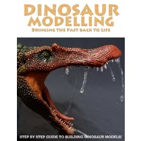 Scale Modellers Supply Dinosaur Modelling: Bringing The Past Back To Life BK01